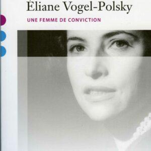 Eliane Vogel-Polsky : une femme de conviction